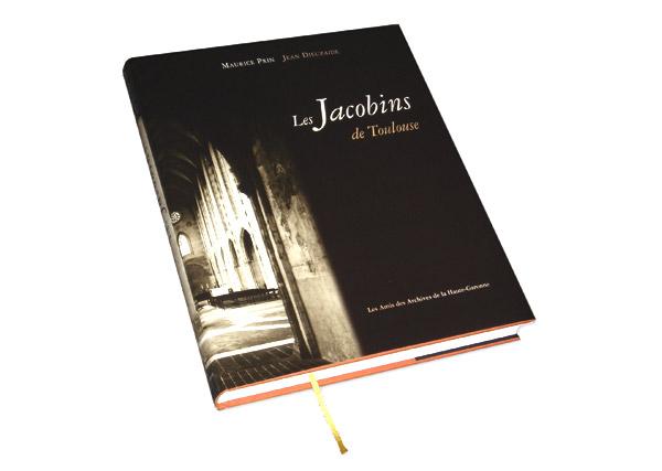 Les Jacobins de Toulouse de Maurice Prin et Jean Dieuzaide